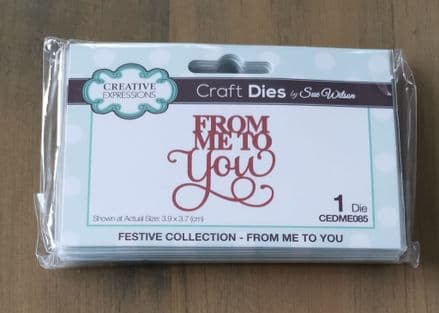 Festive Collection - Sue Wilson Mini Expressions From Me to You Craft Die