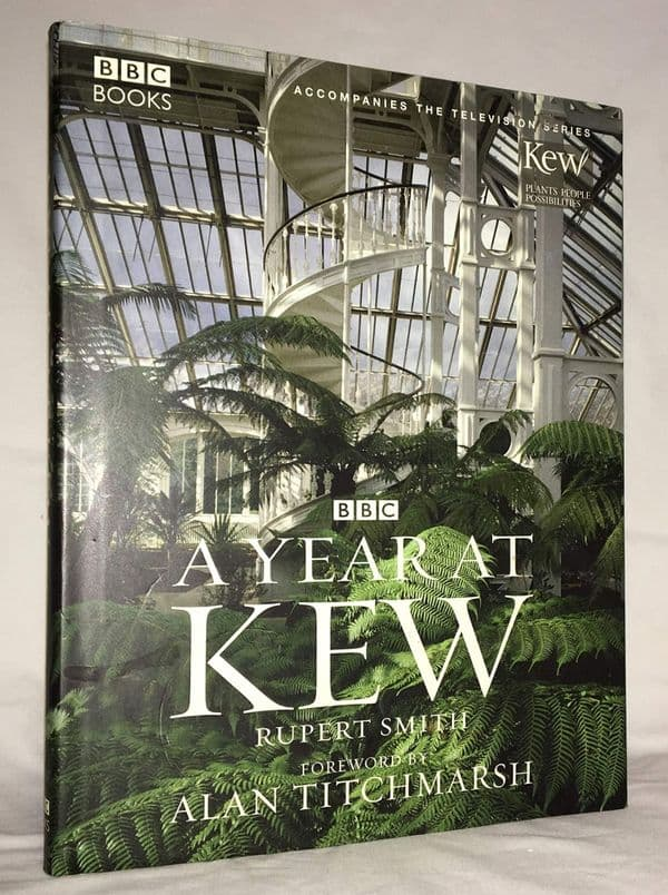 A Year at Kew (1st edition) [Hardcover] by Rupert Smith
