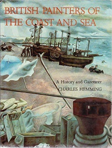 British Painters of Coast and Sea. A rare Hardcover book in good condition, 192 pages.