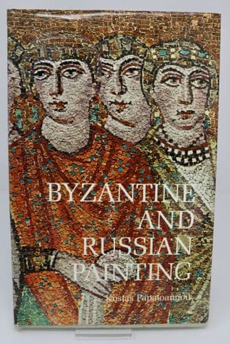 Byzantine and Russian Painting by Kostas Papaioannou