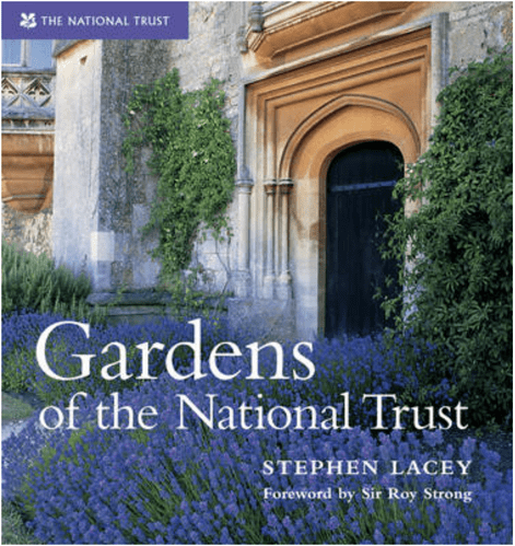 Gardens of the National Trust by Stephen Lacey