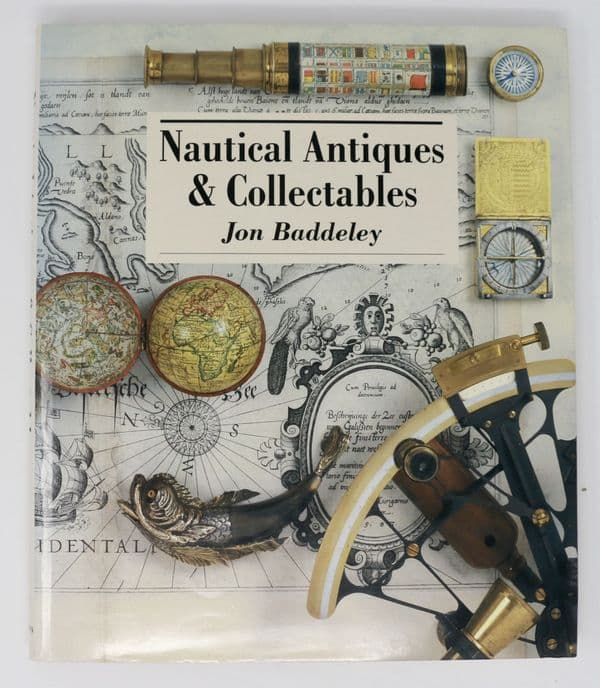 Nautical Antiques and Collectables by Jon Baddeley