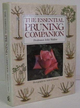 The Essential Pruning Companion by Professor John Malins