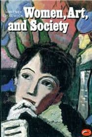 Women, Art, and Society by Whitney Chadwick, paperback book , 383 pages