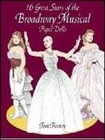 16 Great Stars of the Broadway Musical Paper Dolls Book