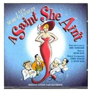 A Saint She Ain't  Original London Cast CD