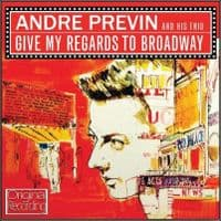 Andre Previn Give My Regards To Broadway