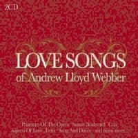 Andrew Lloyd Webber Love Songs Of... CD