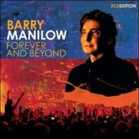 Barry Manilow Forever and Beyond CD