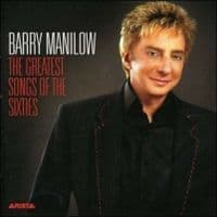 Barry Manilow The Greatest Songs Of The Sixties CD