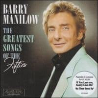 Barry Manilow The Greatest Songs of the Fifties CD