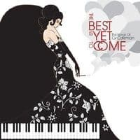 Cy Coleman Best Is Yet to Come: The Songs of ... CD