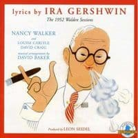 Ira Gershwin The 1952 Walden Sessions CD