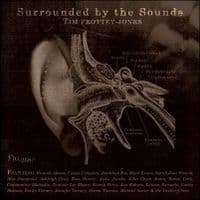 Tim Prottey-Jones Surrounded By The Sounds CD