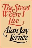 Alan Jay Lerner Street Where I Live The Book