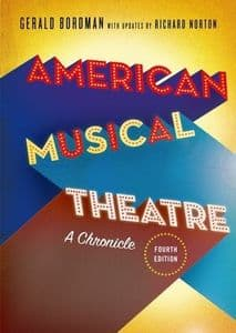 American Musical Theatre A Chronicle Book