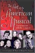 Art of the American Musical The: Conversations With the Creators. Book