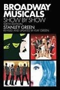 Broadway Musicals Show by Show Book