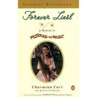 Charmian Carr Forever Liesl: A Memoir of The Sound of Music Book