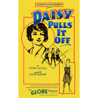 Daisy Pulls It Off Globe Theatre Poster