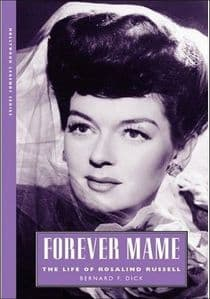 Forever Mame: The life of Roaslind Russell Book