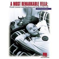 Frank Loesser A Most Remarkable Fella Book