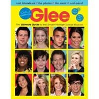 Glee: The Ultimate Unofficial Guide to the Smash-Hit High School Musical Book