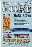 How I Paid for College: A Tale of Sex Theft and Musical Theatre Book