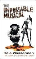 """Impossible Musical The The Man Of La Mancha"""" Story"""" Book"""
