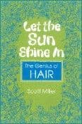Let The Sun Shine In: The Genius Of Hair Book