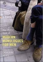 Modern Monologues for Men Book