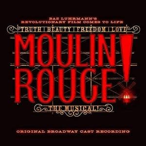 Moulin Rouge The Musical Original Broadway Cast Recording CD