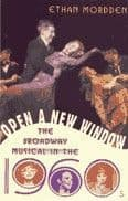 Open A New Window: The Broadway Musical in the 1960s Book
