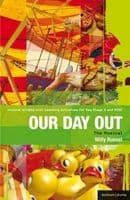 Our Day Out: Musical. Drama at Key Stage 3: Critical Scripts Book