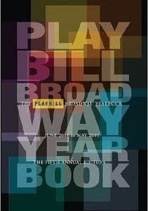 Playbill Broadway Yearbook: June 2008 - May 2009 Book