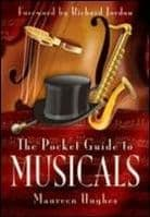 Pocket Guide to Musicals The Book
