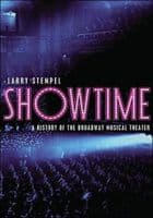 Showtime - A History of the Broadway Musical Theatre Book