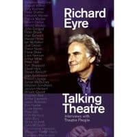 Talking Theatre: Interviews with Theatre People Book