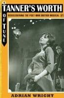 Tanner`s Worth of Tune. Rediscovering the Post-War British Musical Book