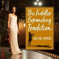 The Fiddler Expanding Tradition Kelly Hall-Tompkins  CD