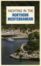 Yachting in the Northern Mediterranean