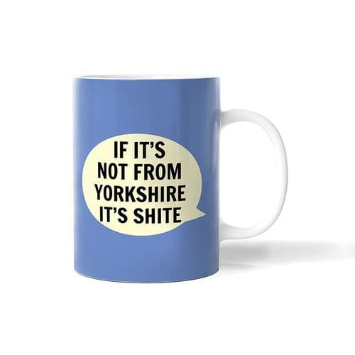 If It's Not From Yorkshire Mug
