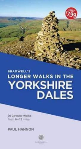 Bradwell's Longer Walks In The Yorkshire Dales Book