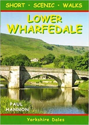 Lower Wharfedale: Short Scenic Walks
