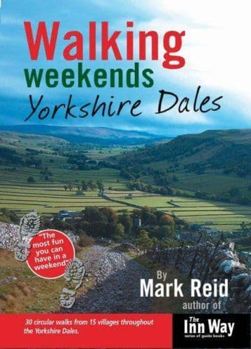 Walking Weekends Yorkshire Dales Book