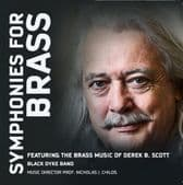 Symphonies For Brass - The Music of Derek Scott