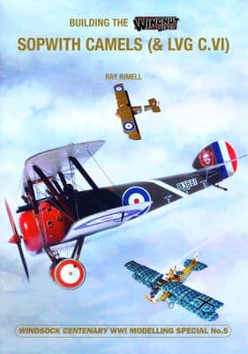 5.BUILDING THE WNW SOPWITH CAMELS & LVG C.VI