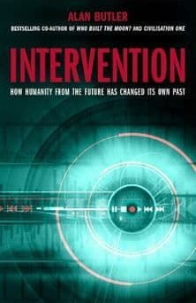 Alan Butler - Intervention: How Humanity from the Future has Changed its Own Past