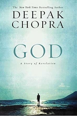 Deepak Chopra - God: A story of Revelation (Hardback)
