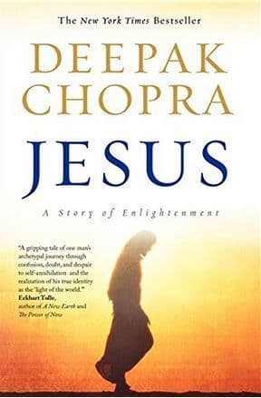 Deepak Chopra - Jesus: A Story of Enlightenment